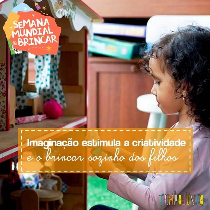 Semana Mundial do Brincar: como incentivar a imaginação ajuda a brincar dentro de casa