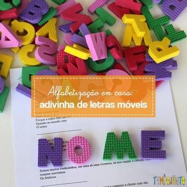 Brincadeiras para ensinar a ler e escrever com letras móveis