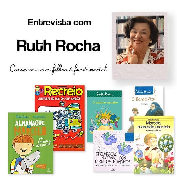 Ruth Rocha e os livros como brincadeira universal para os filhos