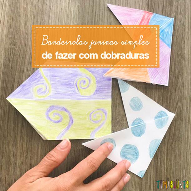 Bandeirolas juninas simples de fazer com dobradura
