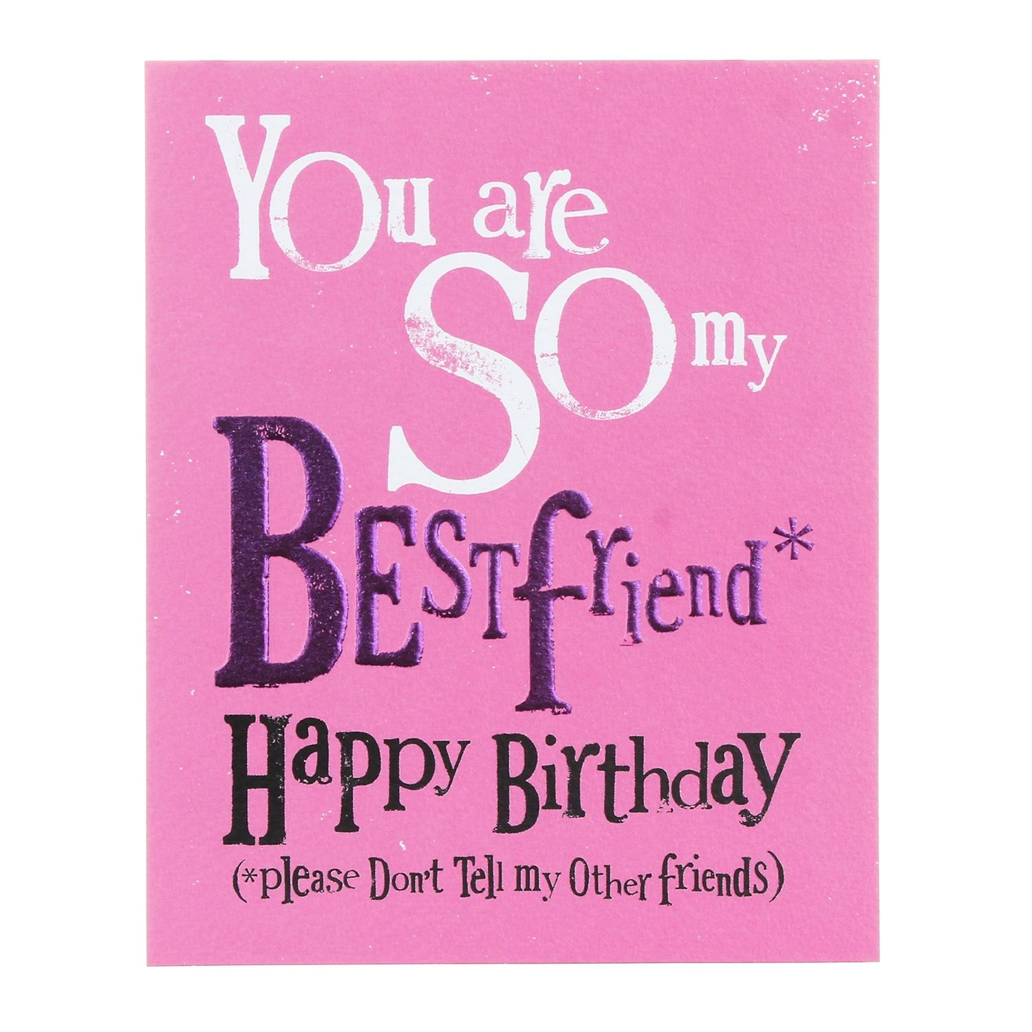 The Bright Side So My Best Friend Happy Birthday Greetings Card Temptation Gifts