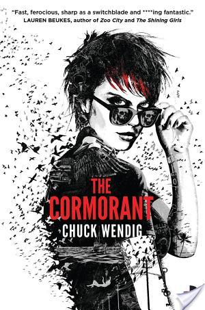 The Cormorant by Chuck Wendig