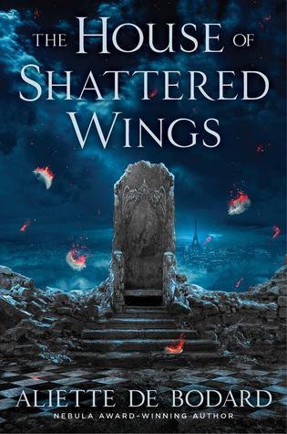 Review: The House of Shattered Wings by Aliette de Bodard