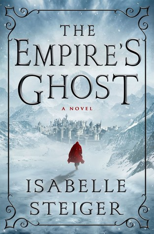 Review: The Empire's Ghost by Isabelle Steiger