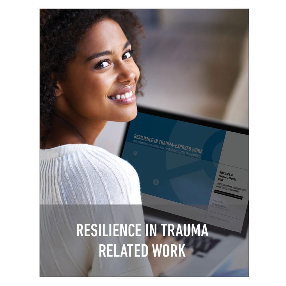 Resilience Within Trauma Related Work