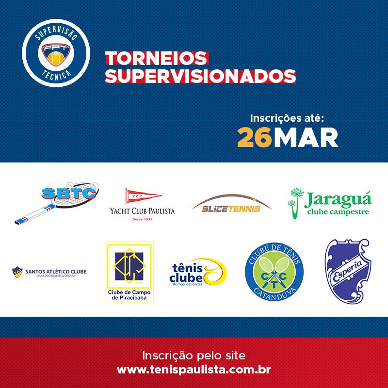 TORNEIOS SUPERVISIONADOS | INSCRIÇÕES ATÉ 26 DE MARÇO