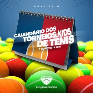 CALENDÁRIO DOS TORNEIOS KIDS – 2º SEMESTRE 2019