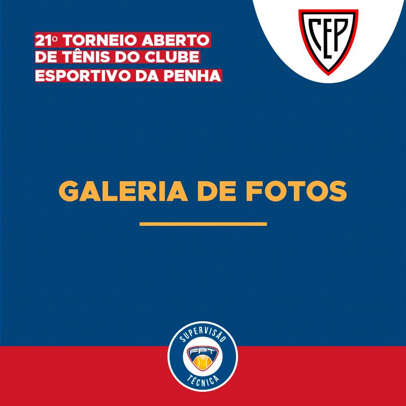 GALERIA DE FOTOS DO 21º TORNEIO ABERTO DE TÊNIS DO CLUBE ESPORTIVO DA PENHA