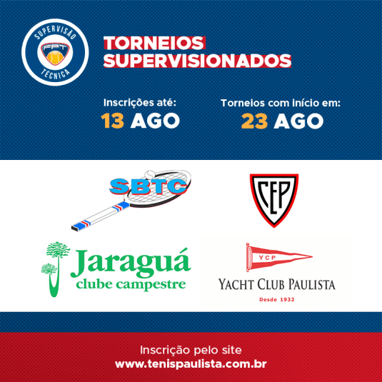 TORNEIOS SUPERVISIONADOS – INSCRIÇÕES ATÉ 13.08