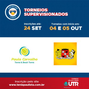 TORNEIOS SUPERVISIONADOS – INSCRIÇÕES ATÉ 24.09