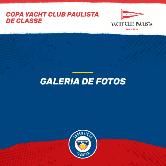 COPA YACHT CLUB PAULISTA DE CLASSES – QUADRO DE HONRA E GALERIA DE FOTOS