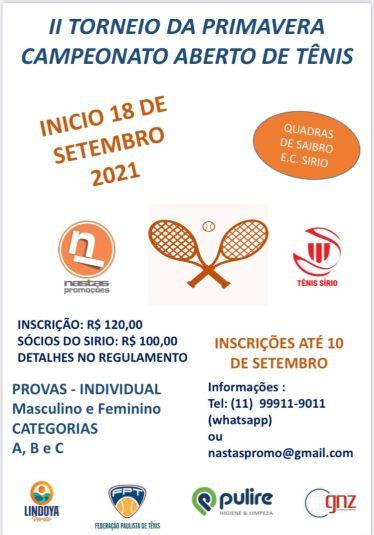 II Torneio da Primavera – Campeonato Aberto de Tênis; confira a seguir: