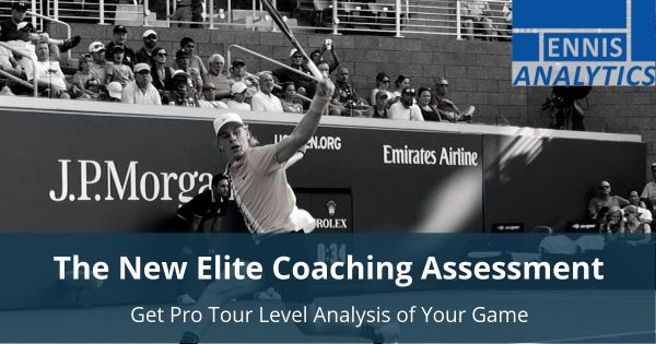 New Tennis Analytics Elite Coaching Assessment