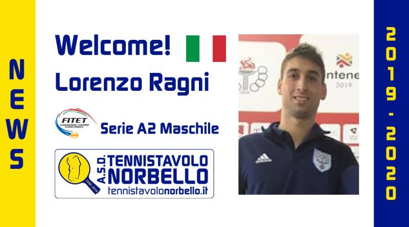 Welcome Lorenzo Ragni! Tennistavolo Norbello 2019/2020