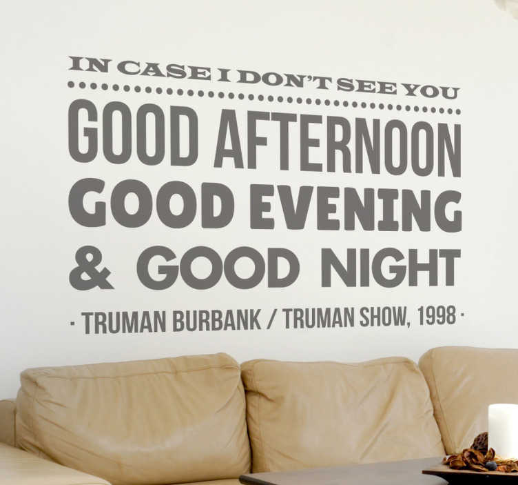 The Truman Show Quote Wall Sticker TenStickers