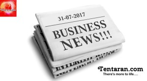 Today's India Business News Headlines – 31st July 2017 – Tentaran.com