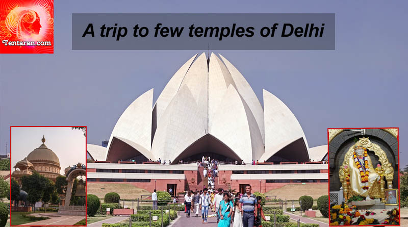 A trip to few temples of Delhi
