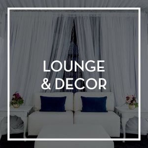Event Rental- Lounge & Decor