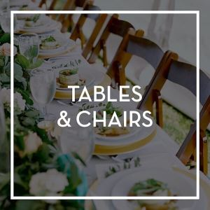 Event Rental- Tables & Chairs