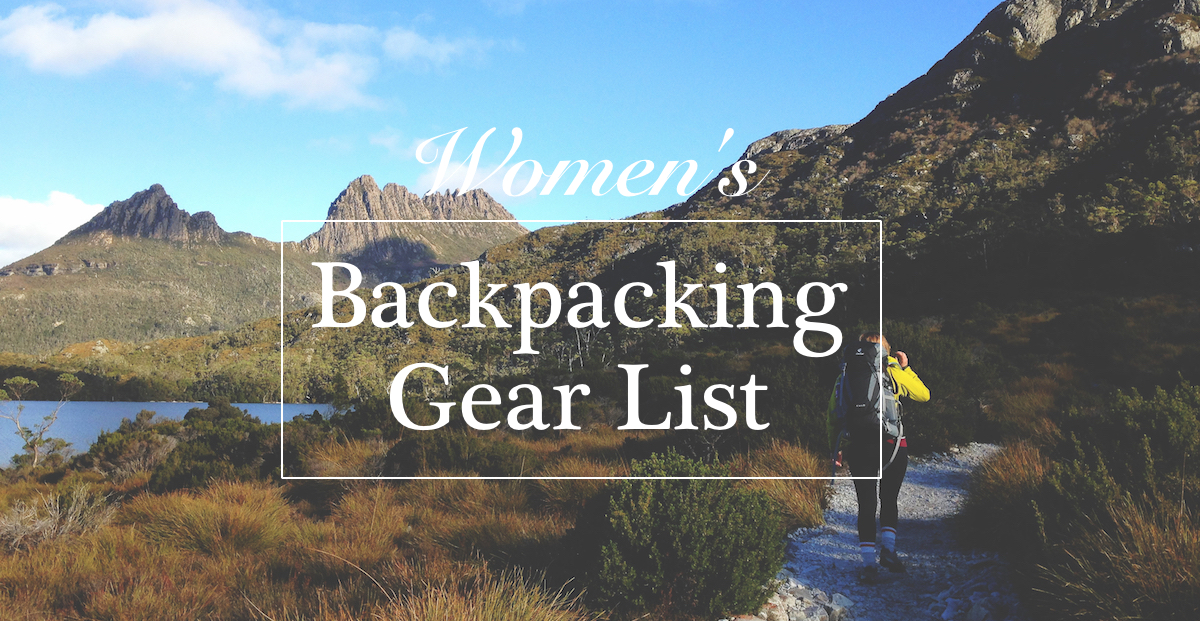 Complete Womens Hiking And Backpacking Gear List