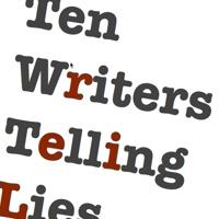 Ten Writers Telling LIes