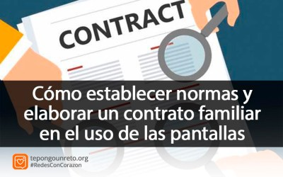 Cómo establecer normas y elaborar un contrato familiar en el uso de las pantallas