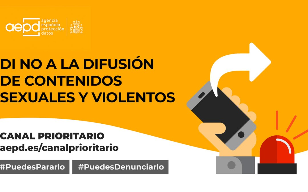 #LoParasOLoPasas, nueva iniciativa de la AEPD para denunciar la difusión de contenidos sexuales o violentos en Redes Sociales