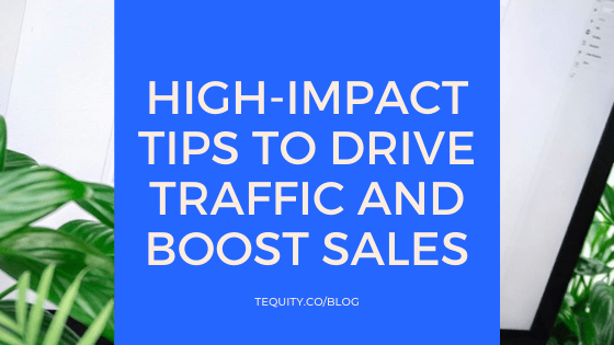 10 high-impact tips to drive traffic and boost sales
