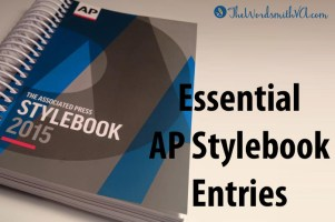 The AP Stylebook can be overwhelming. Use my free Essential AP Stylebook Entries to help you master AP Style.