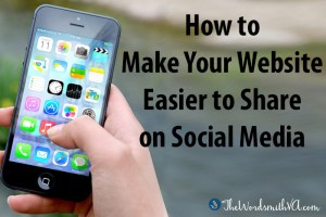 How to Make Your Website Easier to Share on Social Media