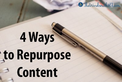 4 Ways to Repurpose Content