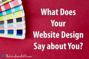What Does Your Website Design Say about You?