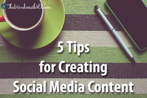 5 Tips for Creating Social Media Content