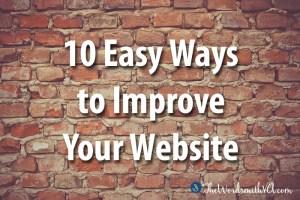 10 Easy Ways to Improve Your Website