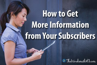 How to Get More Information from Your Subscribers