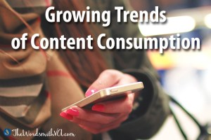 Growing Trends of Content Consumption