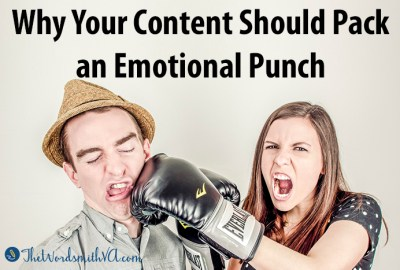 Why Your Content Should Pack an Emotional Punch