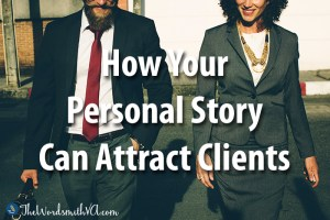 How Your Personal Story Can Attract Clients