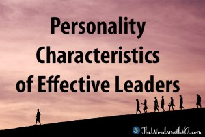 Personality Characteristics of Effective Leaders