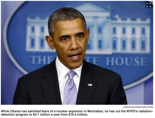 President Obama admitting nuclear fear but cutting NYPD's radiation-detection funding confuses pols