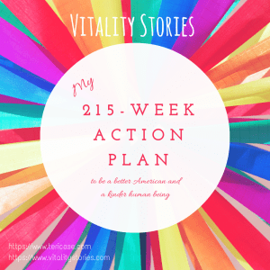 215-Week Action Plan Teri Case Vitality Stories