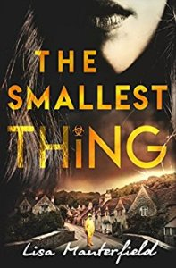The Smallest Thing by Lisa Manterfield