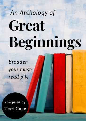 Great Beginnings Anthology by Teri Case