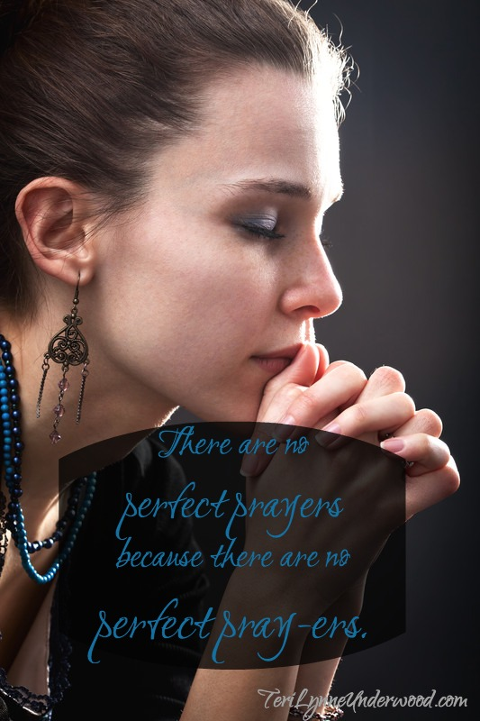 there are no perfect pray-ers