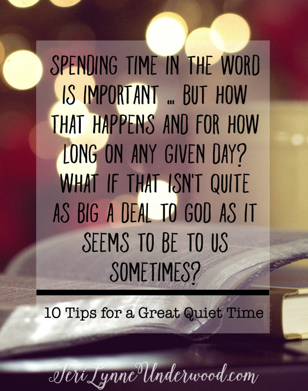 What is it that makes a great quiet time? And what if it isn't so much about what we do or how long we spend? || 10 tips for a great quiet time