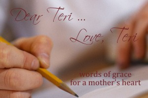 encouragment for moms www.terilynneunderwood.com