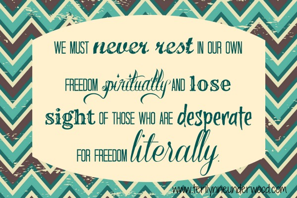 never rest in our own freedom www.terilynneunderwood.com/blog