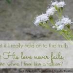 Love Never Fails || TeriLynneUnderwood.com