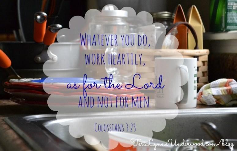 Sunday Scripture || Colossians 3:23 || TeriLynneUnderwood.com/blog