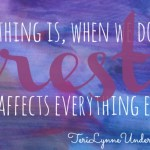 prioritze rest || 31 Days of Living Well || TeriLynneUnderwood.com/blog